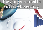 Virtual Wholesaling