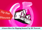 A-know-How-for-flipping-houses-dc-fawcett