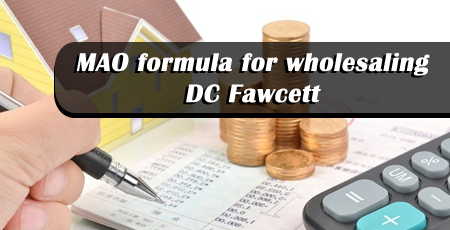 MAO-formula-for-wholesaling---DC-Fawcett