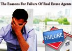 The Reasons For Failure Of Real Estate Agents