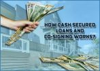 Dc-Fawcett-How cash secured loans and co-signing works