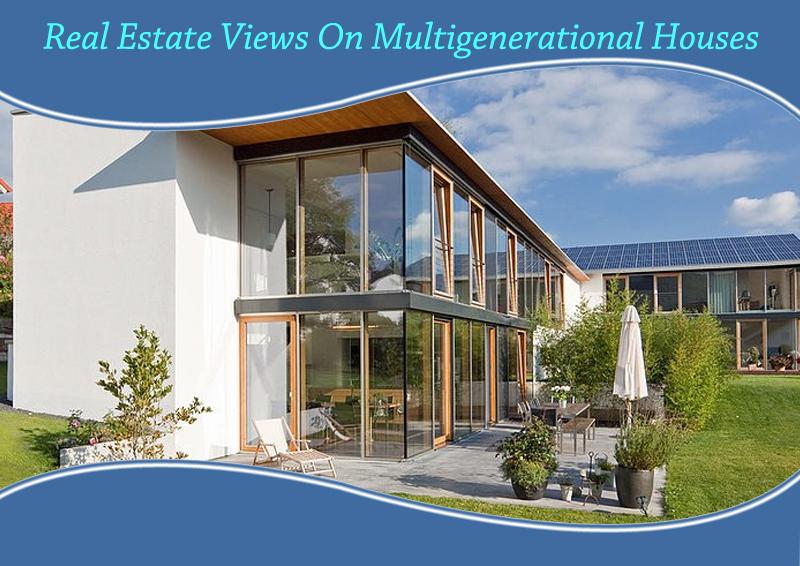Dc-Fawcett-Real-Estate-Views-On-Multigenerational-Houses